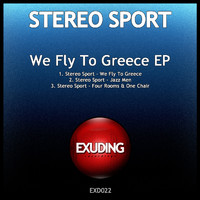 Stereo Sport - We Fly To Greece