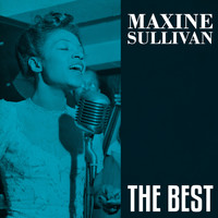 Maxine Sullivan - The Best