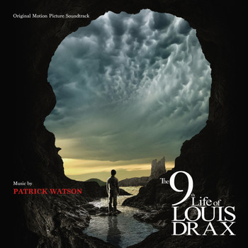 Patrick Watson - The 9th LIfe Of Louis Drax (Original Motion Picture Soundtrack)