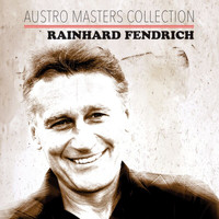 Rainhard Fendrich - Austro Masters Collection