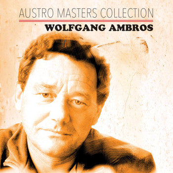 Wolfgang Ambros - Austro Masters Collection
