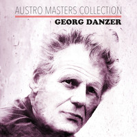 Georg Danzer - Austro Masters Collection
