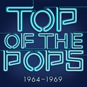 Various Artists - Top Of The Pops 1964 - 1969