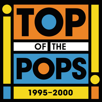 Various Artists - Top Of The Pops 1995 - 2000