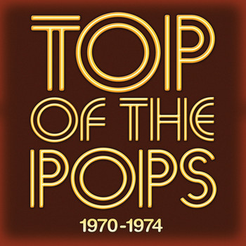 Various Artists - Top Of The Pops 1970 - 1974