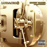 Ludacris - Money Maker (Album Version (Explicit))