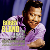 Bobby Bland - The Singles Collection 1951-62