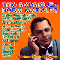 Tito Rodriguez - Delicious Tropical Rhythm