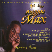 Frankie Paul - Reggae Max (Explicit)