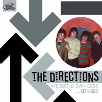The Directions - Weekend Dancers … Reprised
