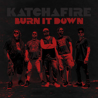 Katchafire - Burn It Down