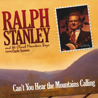 Ralph Stanley - Can't You Hear The Mountains Calling