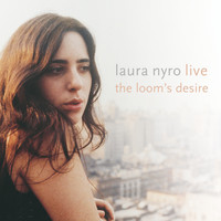 Laura Nyro - Live! The Loom's Desire