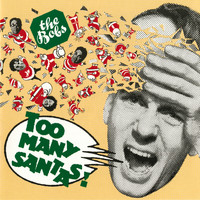 The Bobs - Too Many Santas!