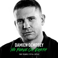 Damien Dempsey - No Force On Earth