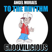 Angel Moraes - To the Rhythm