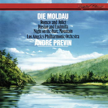 Los Angeles Philharmonic / André Previn - Tchaikovsky: Romeo and Juliet / Smetana: Vltava / Mussorgsky: A Night On The Bare Mountain / Glinka: Russlan & Ludmilla Overture