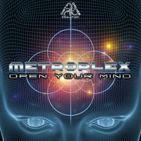 Metroplex - Open Your Mind