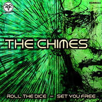 The Chimes - Roll The Dice / Set You Free