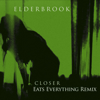 Elderbrook - Closer (Eats Everything Remix)