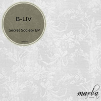 B-Liv - Secret Society EP