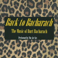 The Jet Set - Back to Bacharach: A Tribute to Burt Bacharach