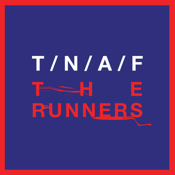 The Naked And Famous - The Runners