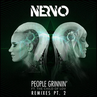 Nervo - People Grinnin' (feat. The Child Of Lov) (Remixes Part 2)