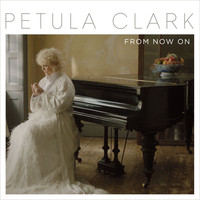 Petula Clark - From Now On