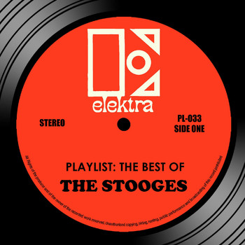 The Stooges - Playlist: The Best Of The Stooges