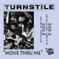 Turnstile - Move Thru Me (Explicit)