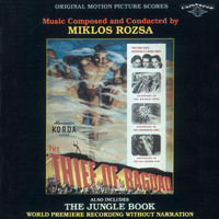 Miklós Rózsa - The Thief of Bagdad / The Jungle Book (Original Score)