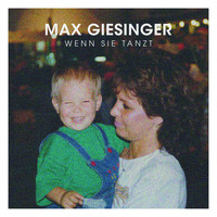 Max Giesinger - Wenn sie tanzt (Single Version)