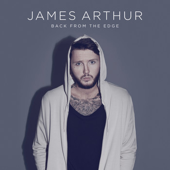 James Arthur - Back from the Edge (Explicit)