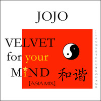 JoJo - Velvet for Your Mind