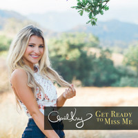 April Kry - Get Ready to Miss Me