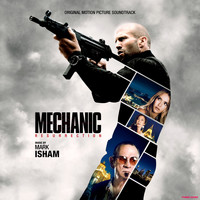 Mark Isham - Mechanic: Resurrection (Original Motion Picture Soundtrack)