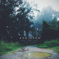 Robinson - We Are Not the Same