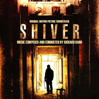 Richard Band - Shiver (Original Motion Picture Soundtrack)