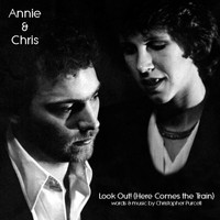 Annie - Look Out! (Here Comes the Train)