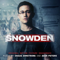 Craig Armstrong / Adam Peters - Snowden (Original Motion Picture Soundtrack)