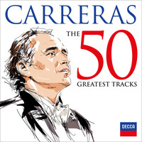 José Carreras - Carreras: The 50 Greatest Tracks