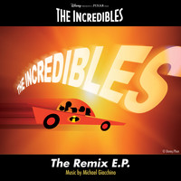 Michael Giacchino - The Incredibles: The Remix E.P.
