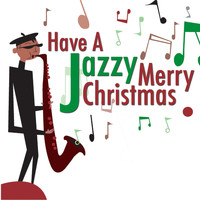 The Christmas Band - Have A Jazzy Merry Christmas