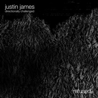 Justin James - Directionally Challenged