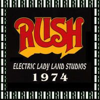 Rush - Electric Lady Land Studios, New York, December 5th, 1974 (Remastered, Live On Broadcasting)