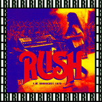 Rush - Agora Ballroom, Cleveland, Oh. May 15th, 1975 (Remastered, Live On Broadcasting)