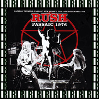 Rush - Capitol Theatre, Passaic, New Jersey, December 10th, 1976 (Remastered, Live On Broadcasting)
