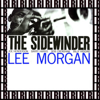Lee Morgan - The Sidewinder (Remastered, Rudy Van Gelder Edition)