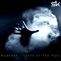 Rudenko - Spirit of The Past